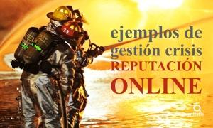ejemplos-gestion-crisis-reputacion-online